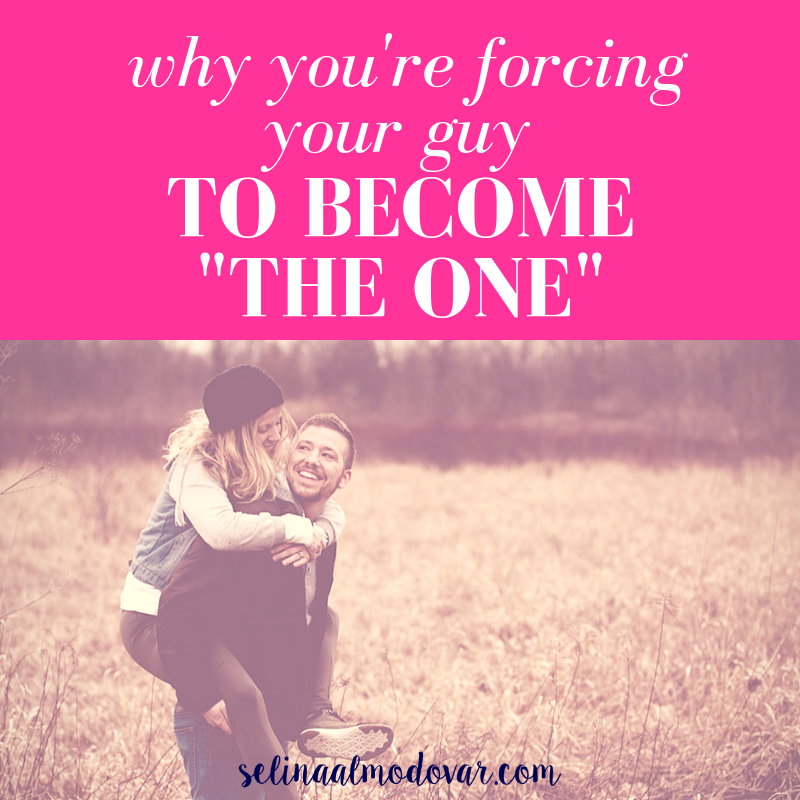 """girl laughing while being carried on back of guy who looks back at her and laughs in a grassy field with pink overlay and white text that reads, """"Why You're Forcing Your Guy to Become 'The One'"""""""