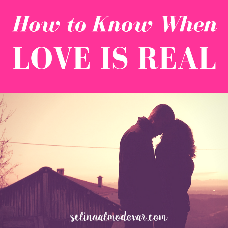 "silhouette of guy and girl embracing each other with pink overlay and white text that reads, ""How to Know When Love is Real"""