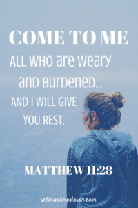 Freaking Out Post | Come to Me, Matt 11-28 Scripture Quote - Selina Almodovar - Christian Relationship Blogger & Coach