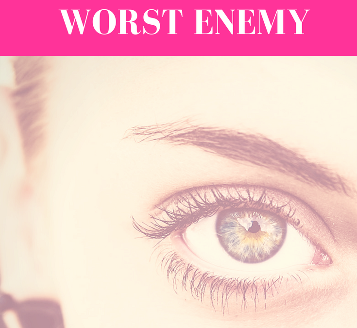 How To Overcome Being Your Own Worst Enemy