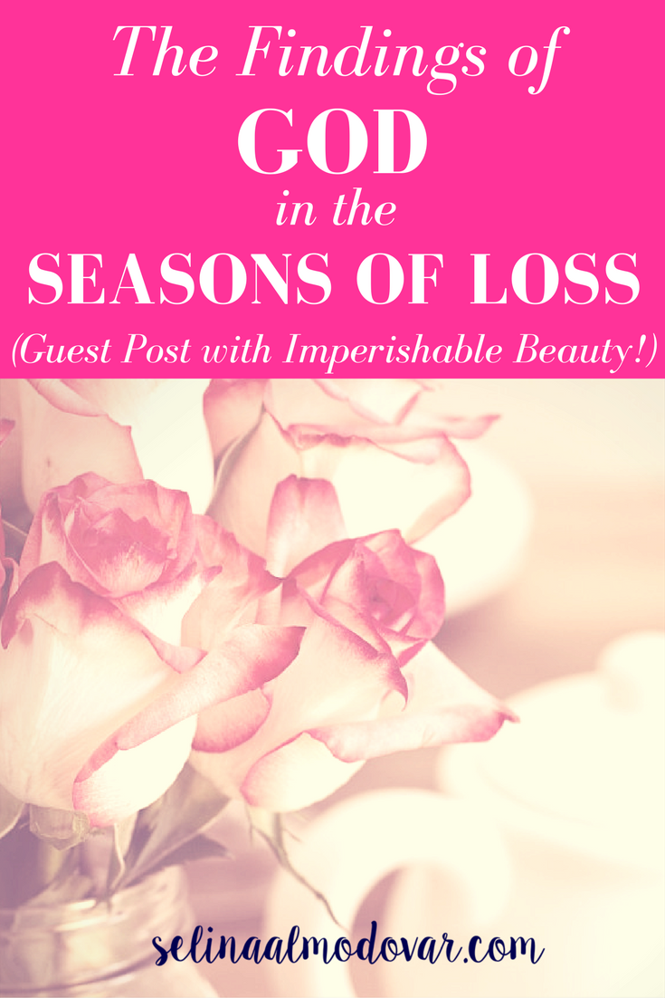 The Findings of God in Seasons of Loss (Guest Post!)