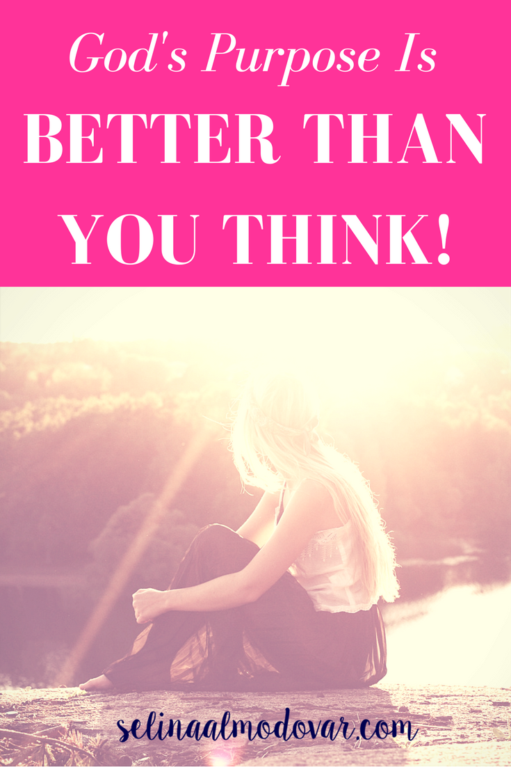 God's Purpose Is Better Than You Think! (Guest Post)