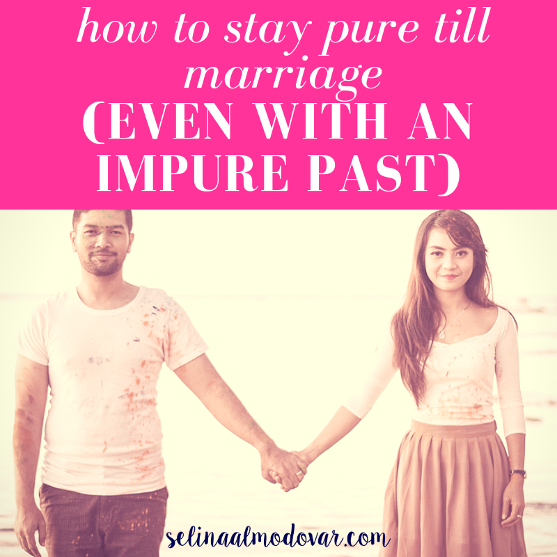 How to Stay Pure Till Marriage (Even With An Impure Past)