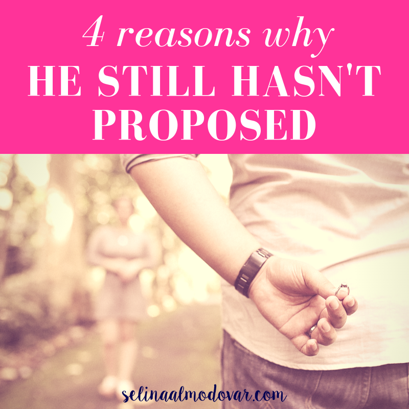 4 Reasons Why He Still Hasn't Proposed