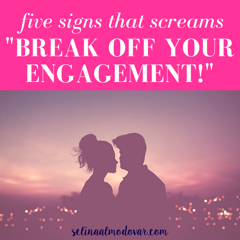 "5 Signs That Scream ""Break Off Your Engagement"""